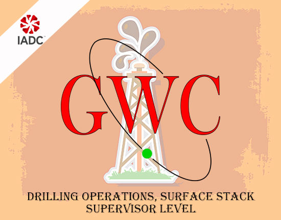 Global Well Control IADC Drilling Operations Surface Stack Supervisor Level