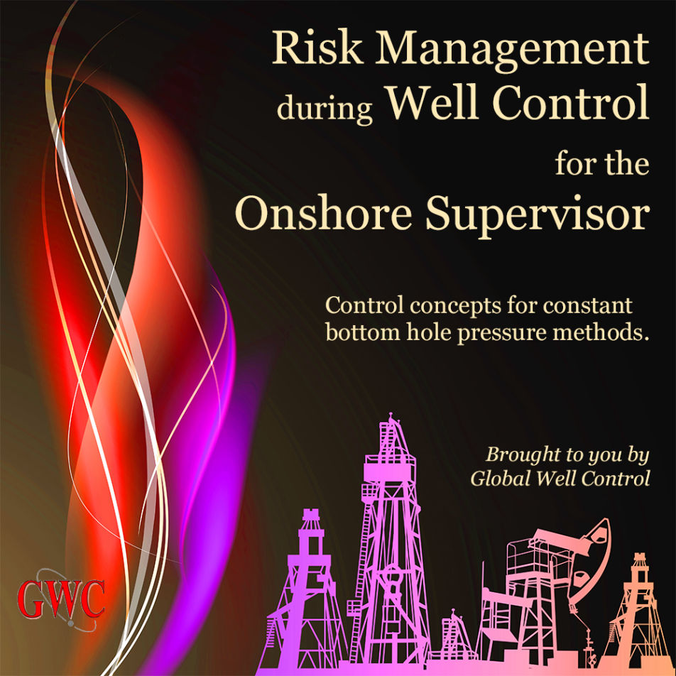 onshore supervisor risk managment course at Global Well Control